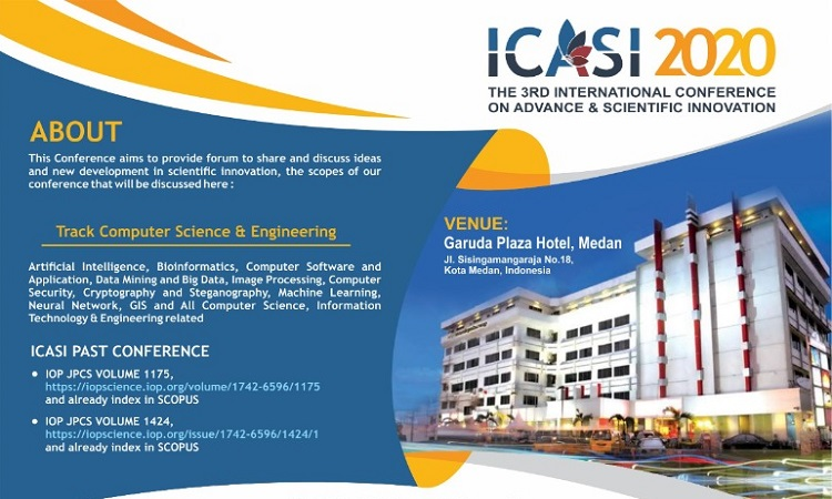 The 3RD International Conference on Advance & Scientific Innovation (ICASI) 20 Juni 2020