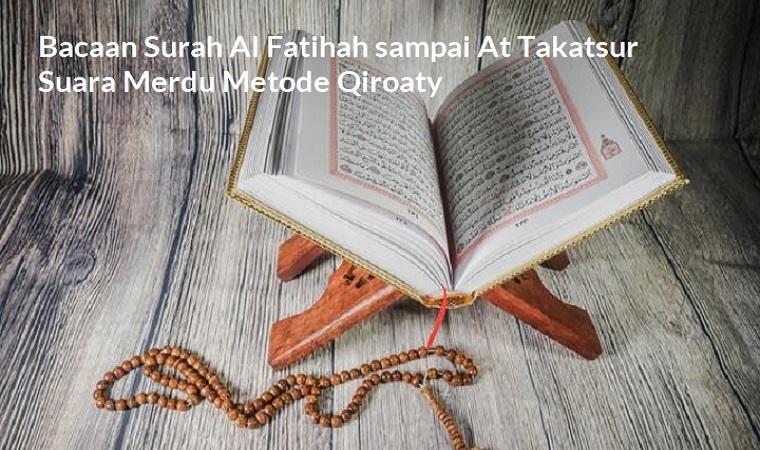 Bacaan Surat Pendek Suara Merdu Anak Mulai Al Fatihah sampai At Takatsur