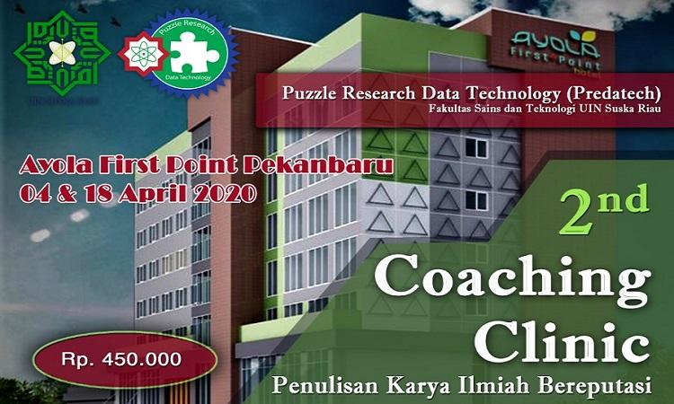 2nd Coaching Clinic 2020 UIN Suska Pekanbaru Riau
