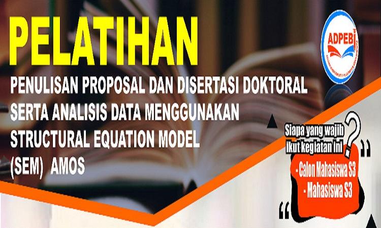Pelatihan Penulisan Proposal dan Disertasi Doktoral serta Analisisnya April 2020