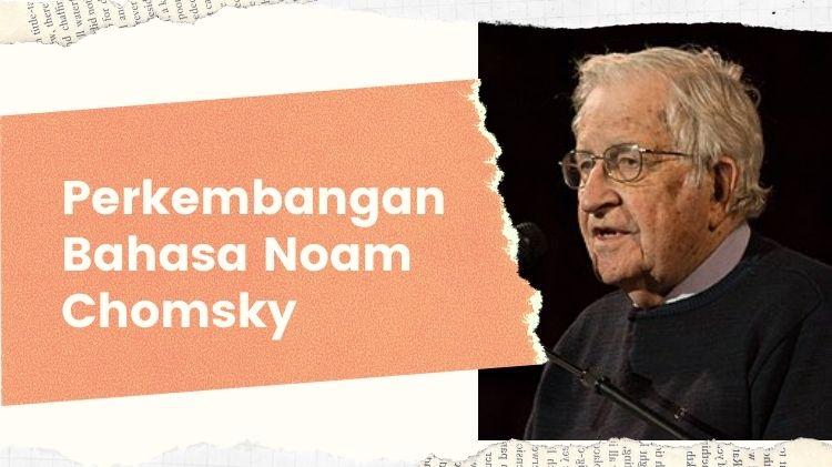 Perkembangan Bahasa Noam Chomsky