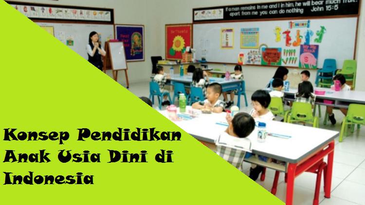 Konsep pendidikan anak usia dini di Indonesia