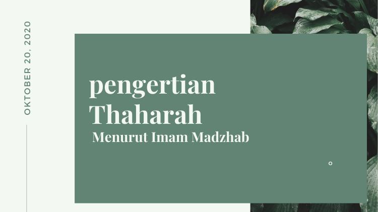 Pengertian Thaharah (Bersuci) Menurut Imam madzhab