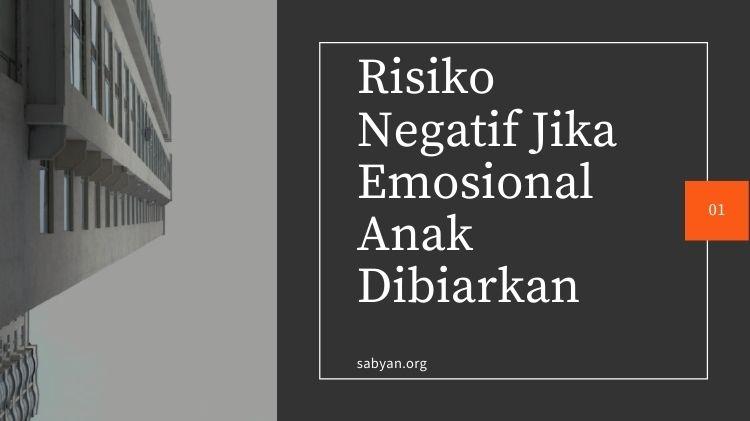 Risiko Negatif Jika Emosional Anak Dibiarkan