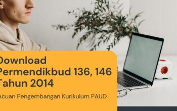 Download Permendikbud 136, 146 Tahun 2014