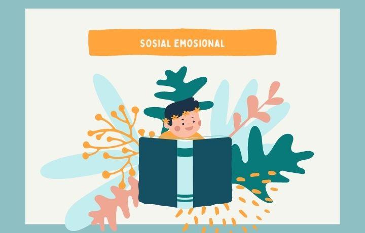 Perkembangan Sosial Emosional AUD