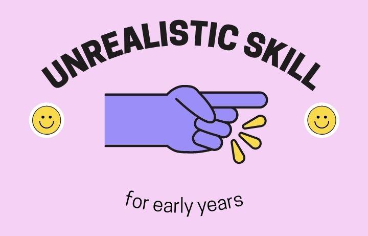 Harapan Keterampilan Anak yang Tidak Realistik