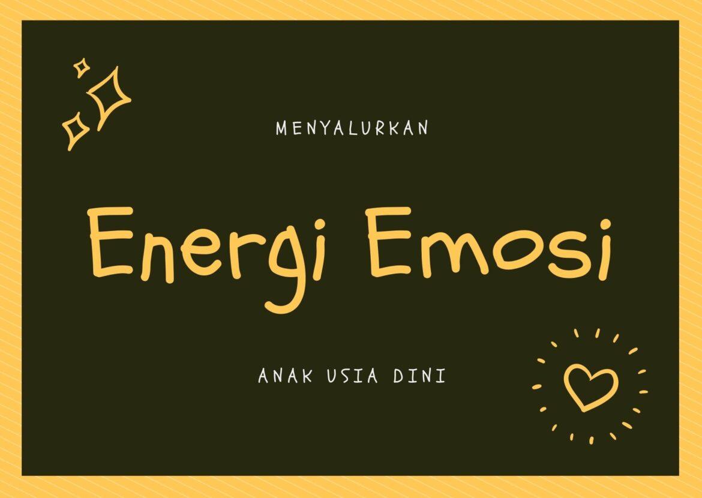 Cara Umum Menyalurkan Energi Emosional Anak